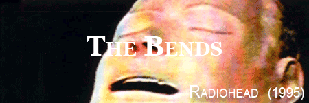 Radiohead, the bends