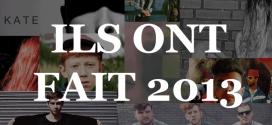 «2013 : Un bon cru musique» : Un premier bilan dix mois plus tard