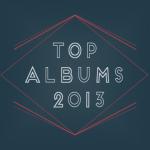 meilleurs albums 2013